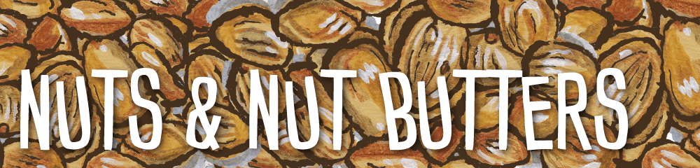 Nuts & Nut Butters